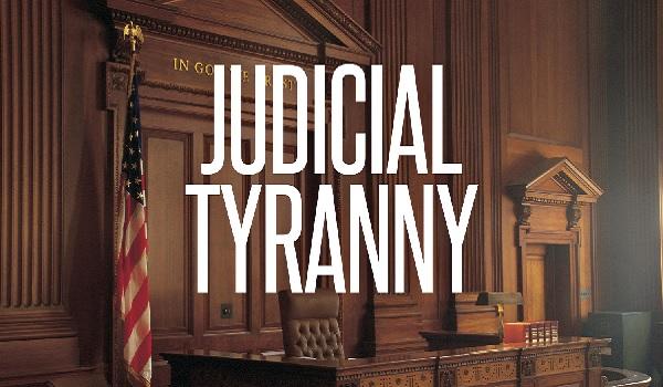 Tyranny-Judicial